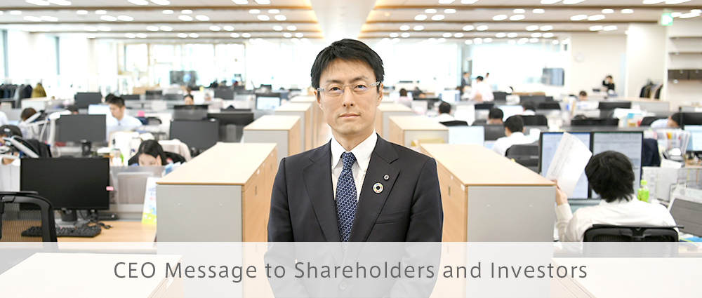 CEO Message to Shareholders and Investors